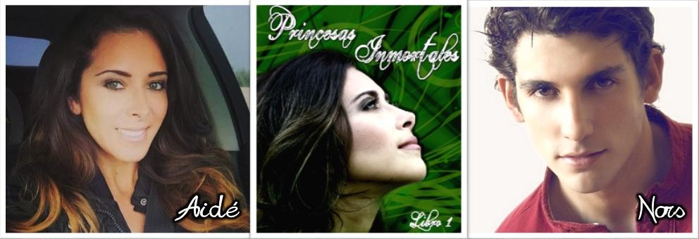 Protagonistas libro 1 princesas inmortales